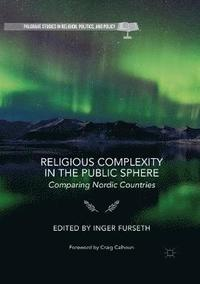 bokomslag Religious Complexity in the Public Sphere: Comparing Nordic Countries