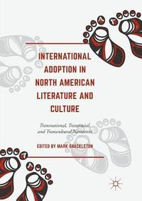 bokomslag International Adoption in North American Literature and Culture