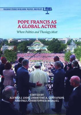 bokomslag Pope Francis as a Global Actor