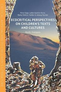 bokomslag Ecocritical Perspectives on Children's Texts and Cultures