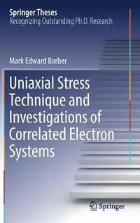 bokomslag Uniaxial Stress Technique and Investigations of Correlated Electron Systems