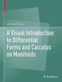 bokomslag A Visual Introduction to Differential Forms and Calculus on Manifolds