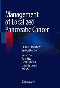bokomslag Management of Localized Pancreatic Cancer
