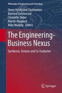 bokomslag The Engineering-Business Nexus