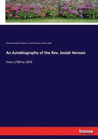 bokomslag An Autobiography of the Rev. Josiah Henson