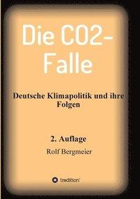 bokomslag Die CO2-Falle: Deutsche Klimapolitik und ihre Folgen