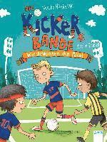 bokomslag Die Kickerbande (3). Wir gewinnen den Pokal!