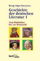 bokomslag Geschichte der deutschen literatur 1 : vom mittelalter bis zur romantik