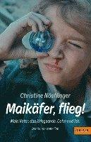 bokomslag Maikäfer, flieg!