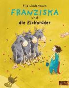 bokomslag Franziska und die Elchbrüder