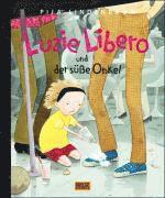 bokomslag Luzie Libero und der süße Onkel