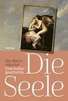 bokomslag Die Seele: Eine Kulturgeschichte