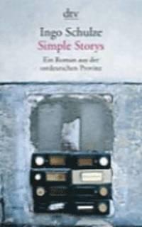 bokomslag Simple Stories: Ein Roman Aus der Ostdeutschen Provinz = Simple Stories