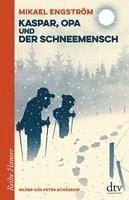 bokomslag Kaspar und Opa und der Schneemensch