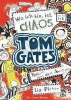bokomslag Tom Gates 01. Wo ich bin, ist Chaos