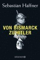 bokomslag Von Bismarck zu Hitler
