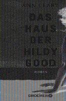 bokomslag Das Haus der Hildy Good
