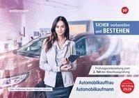 bokomslag Clever vorbereiten und bestehen. Automobilkauffrau/-kaufmann: Prüfungsvorbereitung zur Gestreckten Abschlussprüfung Teil 2