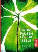 bokomslag Grüne Pausen für die Seele