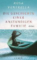 bokomslag Die Geschichte einer anständigen Familie