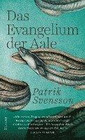 bokomslag Das Evangelium der Aale