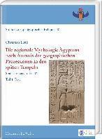 bokomslag Die Regionale Mythologie Agyptens Nach Ausweis Der Geographischen Prozessionen in Den Spaten Tempeln: Soubassementstudien IV
