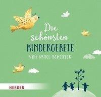 bokomslag Die schönsten Kindergebete von Ursel Scheffler