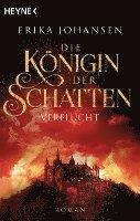 bokomslag Die Königin der Schatten - Verflucht