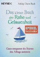 bokomslag Das kleine Buch der Ruhe und Gelassenheit