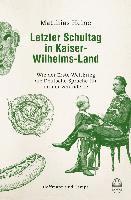 bokomslag Letzter Schultag in Kaiser-Wilhelmsland