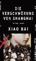bokomslag Die Verschwörung von Shanghai