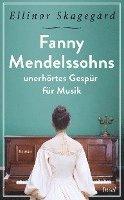 Fanny Mendelssohns unerhörtes Gespür für Musik 1