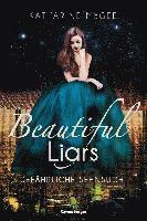bokomslag Beautiful Liars, Band 2: Gefährliche Sehnsucht