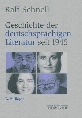 bokomslag Geschichte der deutschsprachigen Literatur seit 1945