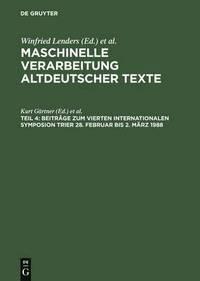 bokomslag Beitrage Zum Vierten Internationalen Symposion Trier 28. Februar Bis 2. Marz 1988