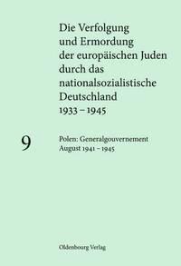 bokomslag Polen: Generalgouvernement August 1941 - 1945