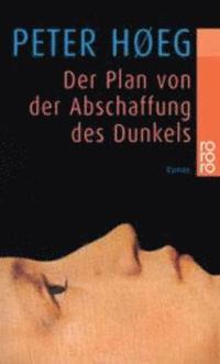bokomslag Der Plan von der Abschaffung des Dunkels