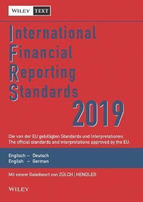 bokomslag International Financial Reporting Standards (IFRS) 2019 13e - Deutsch-Englische Textausgabe der von der EU gebilligten Standards. English & German