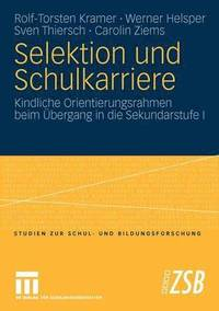 bokomslag Selektion Und Schulkarriere