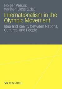 bokomslag Internationalism in the Olympic Movement