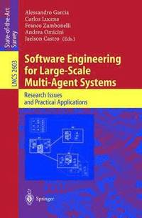bokomslag Software Engineering for Large-Scale Multi-Agent Systems