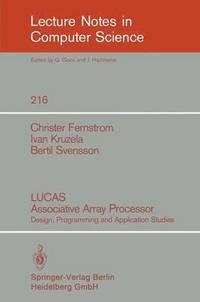 bokomslag LUCAS Associative Array Processor