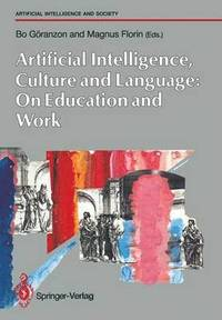 bokomslag Artifical Intelligence, Culture and Language: On Education and Work