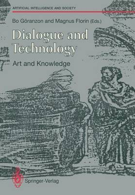 bokomslag Dialogue and Technology: Art and Knowledge