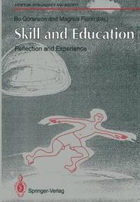 bokomslag Skill and Education: Reflection and Experience