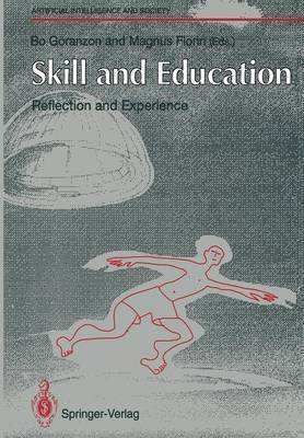 Skill and Education: Reflection and Experience 1