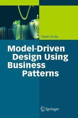bokomslag Model-Driven Design Using Business Patterns