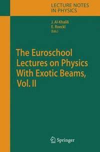 bokomslag The Euroschool Lectures on Physics With Exotic Beams, Vol. II