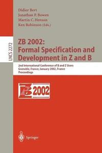 bokomslag ZB 2002: Formal Specification and Development in Z and B