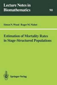 bokomslag Estimation of Mortality Rates in Stage-Structured Population